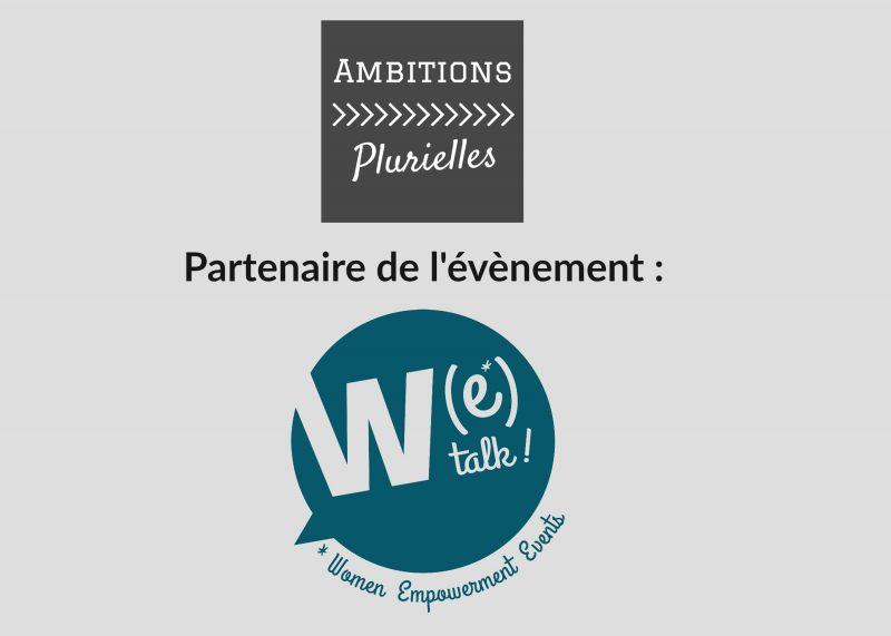 Ambitions Plurielles partenaire de l'évènement WeTalk