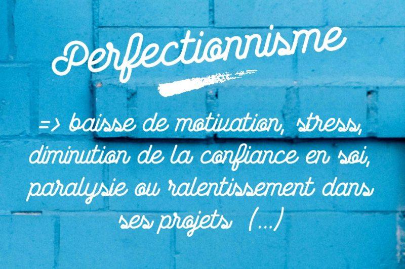 Se libérer du perfectionnisme - Ambitions Plurielles