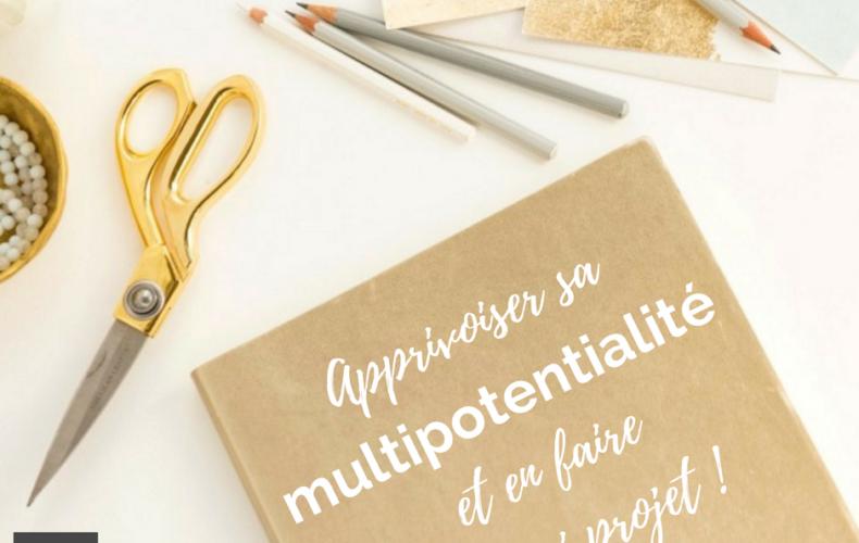 Programme en ligne Apprivoiser sa multipotentialité et en faire un vrai projet