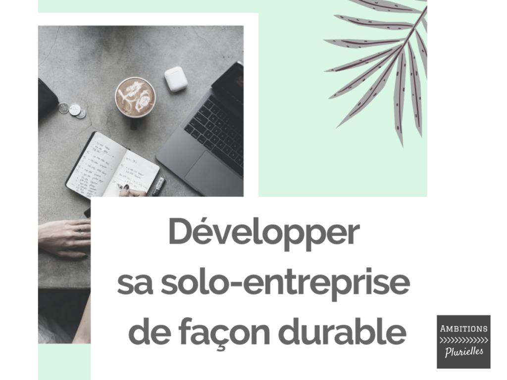 Développer sa micro-entreprise de façon durable - Ambitions Plurielles
